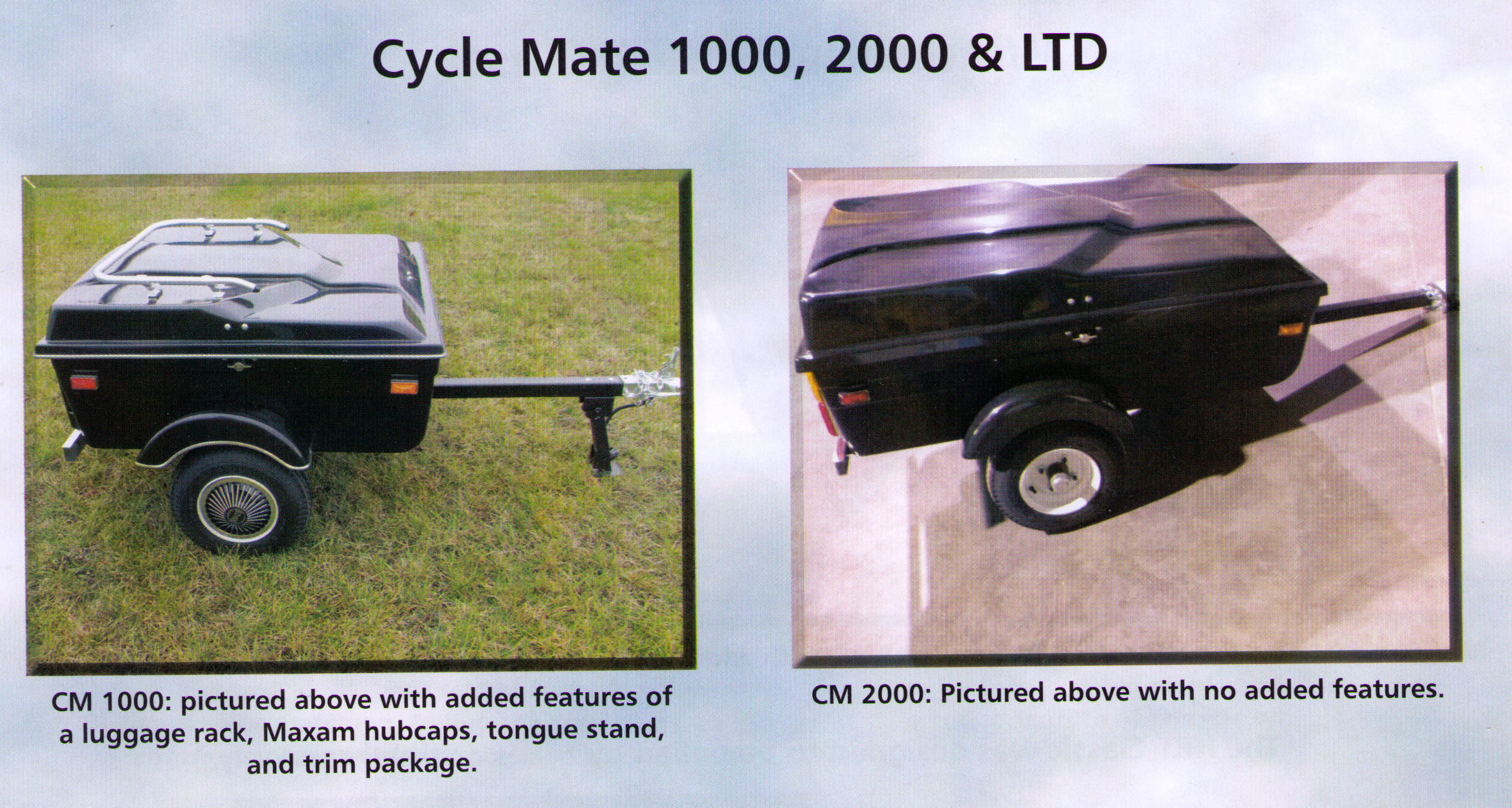 Cycle Mate 1000, 2000, And LTD Model Motorcycle Towable Cargo Trailers