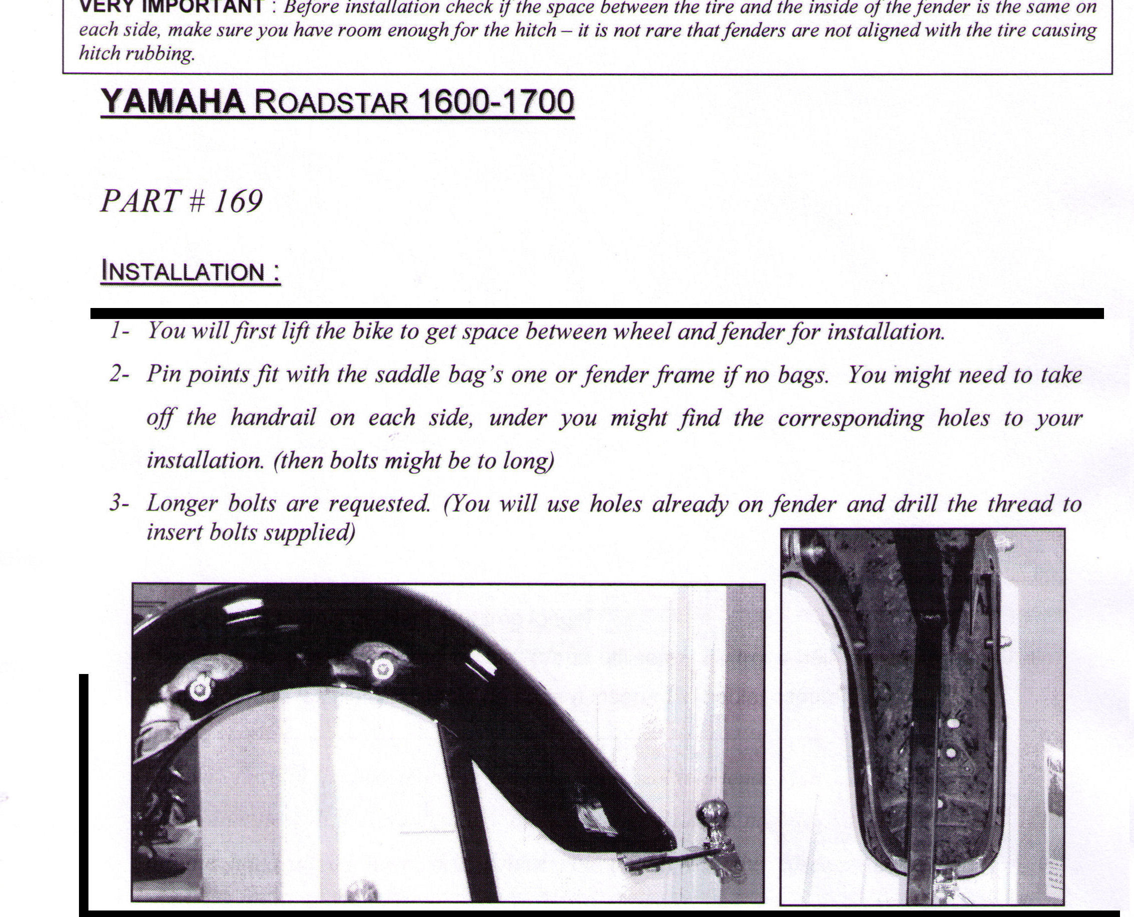Installation Instructions Yamaha 1600 Roadstar 1999+ And Silverado, 1700 Roadstar Midnight and Roadstar Midnight Canadian