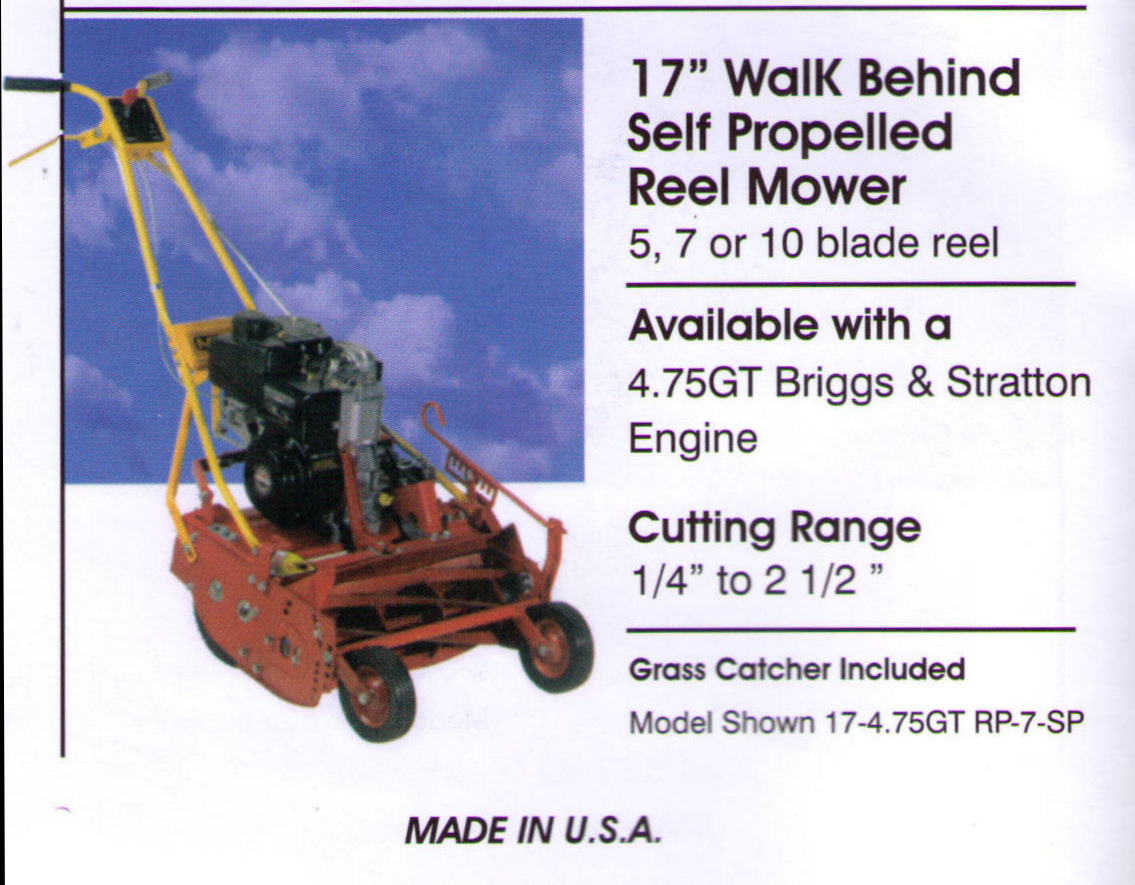 Features And Specifications Reel Mowers - 17 Inches Wide Self-Propelled Model