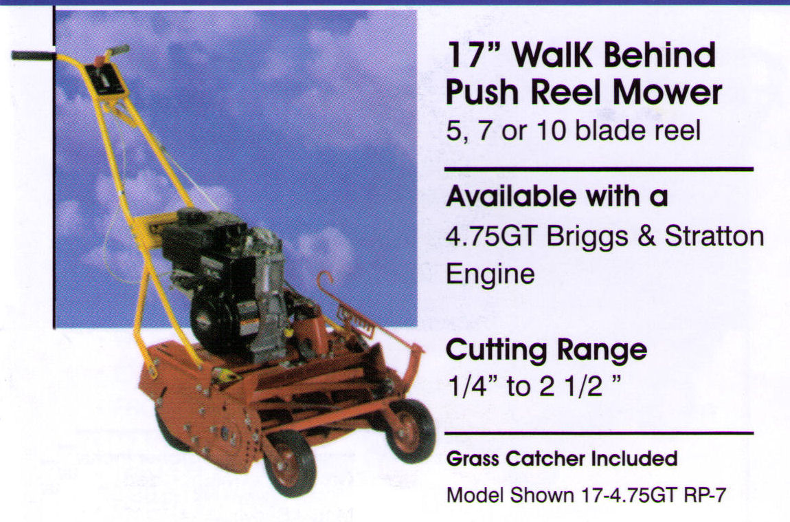 Features And Specifications Reel Mowers - 17 Inches Wide Push Model